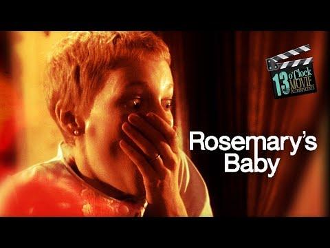 13 O'Clock Movie Retrospective: Rosemary's Baby