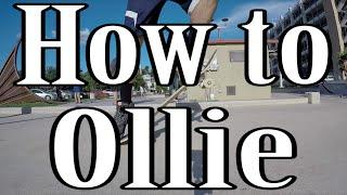 How To Do An Ollie (Bunnyhop) On A Skateboard (Trick Tutorial)