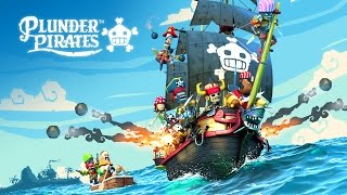 PLUNDER PIRATES - GAME LAUNCH TRAILER