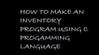 Inventory Program Using C Programming Language