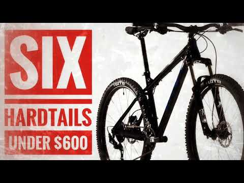 6 Hardtails Under $600 Cheap Mountain Bikes