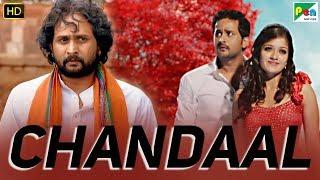 Chandaal | Full Kannada Hindi Dubbed Movie | Srinagar Kitty, Meghana Raj