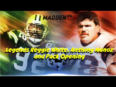 Madden 16 - Legends Reggie White, Anthony Munoz and Pack Opening Gift