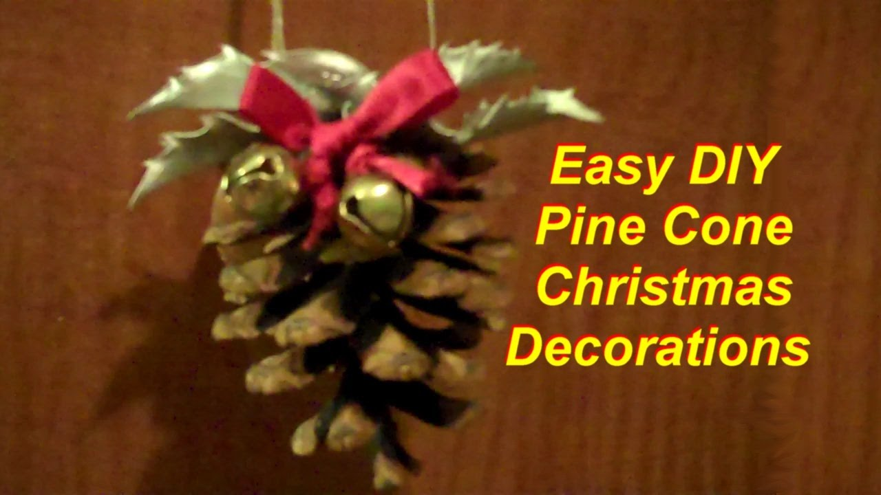 Pine Cone Christmas Ornaments To Make.Quick And Easy Pine Cone Christmas Decorations