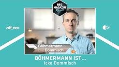Jan Böhmermann ist Icke Dommisch | NEO MAGAZIN ROYALE mit Jan Böhmermann - ZDFneo