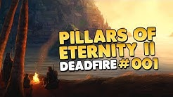 Let's Play Pillars of Eternity II Deadfire 👑 #001 [Let's Play][Gameplay][Deutsch]