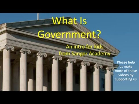 What Is Government? - an intro for kids - Sanger Academy