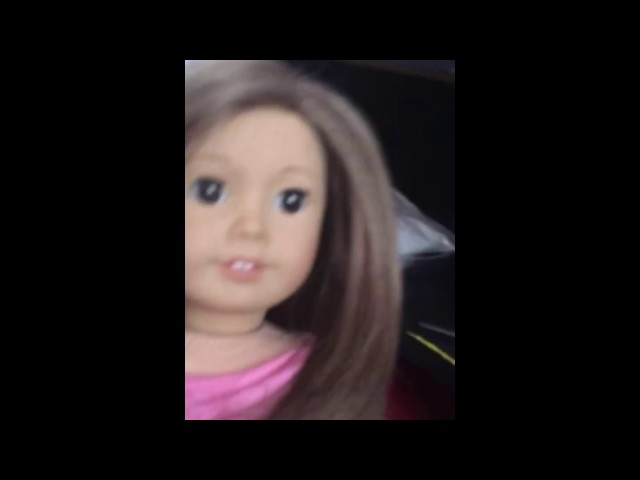 My American girl doll first video