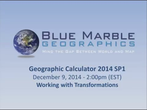 Geographic Calculator 2014 - Working with Transformations
