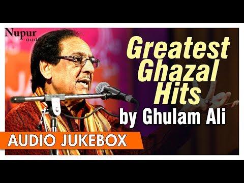 Greatest Ghazal Hits By Ghulam Ali | Best Collection Of Ghazals Songs | Nupur Audio