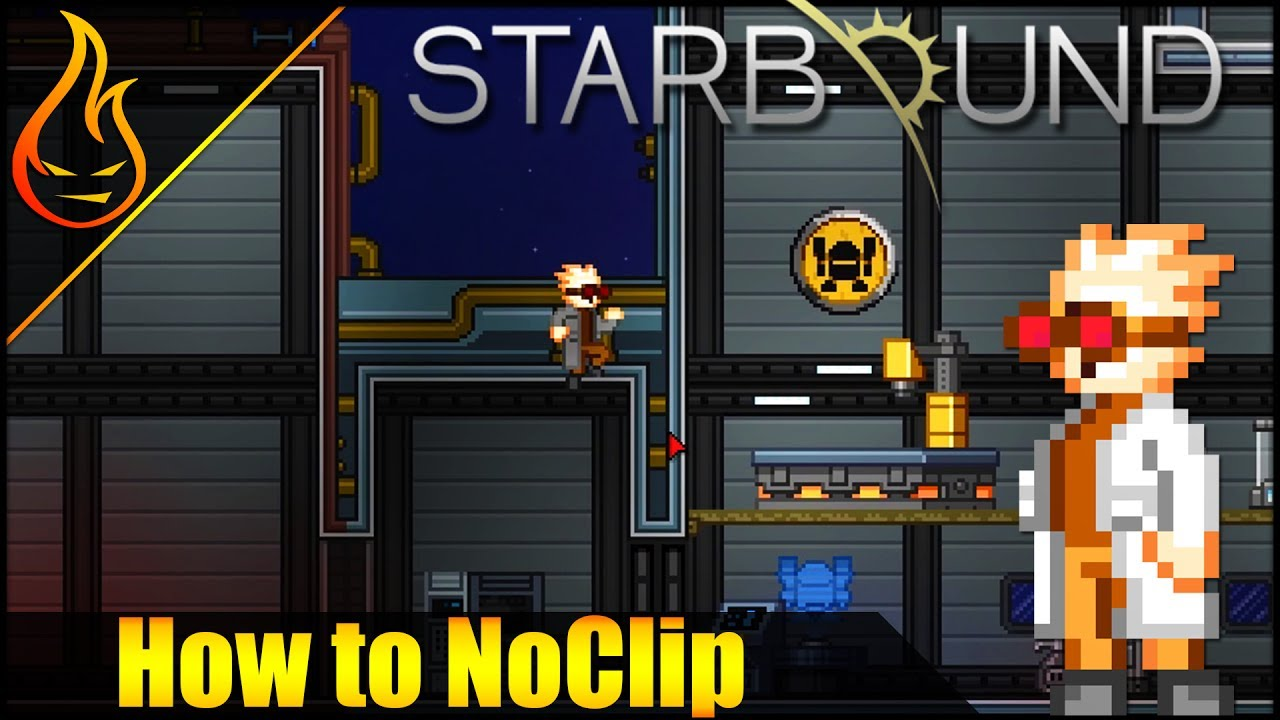 How to NoClip in Starbound 1 3