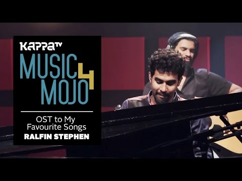 OST To My Favourite Songs - Ralfin Stephen - Music Mojo Season 4 - Kappa TV