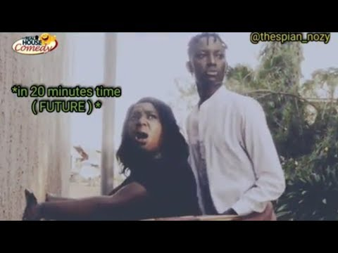 Download BEST TEN (10) OF REAL HOUSE OF COMEDY😂 😂 (Thespian nozy)