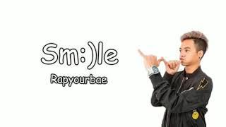Smile    Reza Oktovian (music lyrics) Rapyourbe