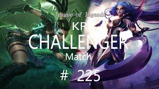 Korea Challenger Match #225/LO…
