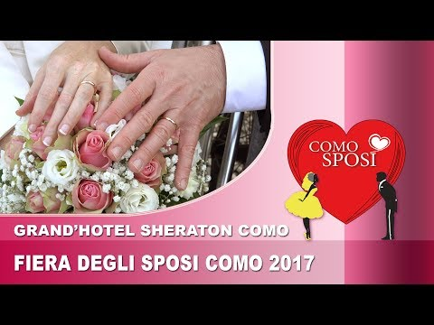 COMO SPOSI 2017- Sheraton Lake Como Hotel