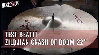 "BeatIt Test:  22"" Zildjian Crash of Doom"