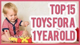Best Toy For 1 Year Old 2019 – Top 15 Toys For 1 Year Olds