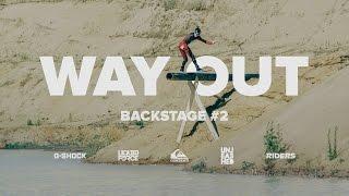 WAYOUT – BACKSTAGE #2