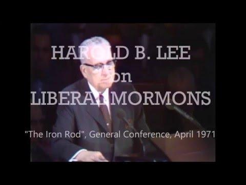 Harold B.  Lee on Liberal Mormons