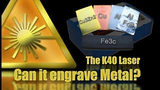 Can the K40 Laser Engrave Metal?