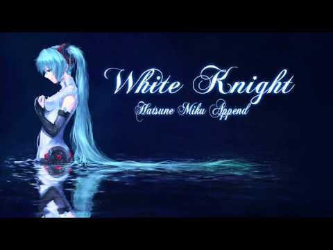 【VOCALOID cover】 White Knight-Hatsune Miku append【DARK】