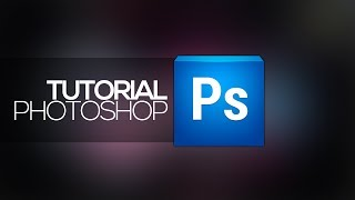 Tutorial Photoshop: Como fazer a capa p/ canal do YouTube (2014)