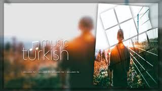 2019 Best Turkey music in 2019