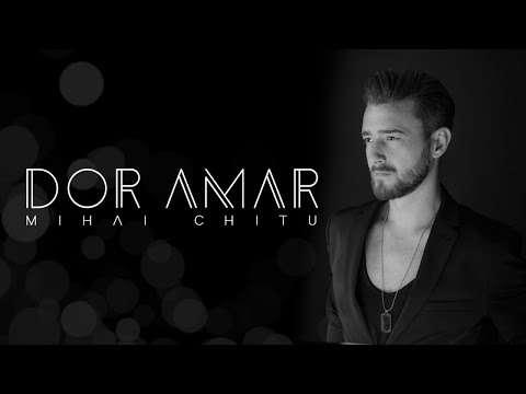 Mihai Chitu - Dor Amar (Prod. by DOMG) Official Video