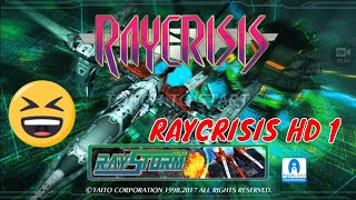 RAYCRISIS HD PSX | Android Gameplay Games Part 1 by Youngandrunnnerup