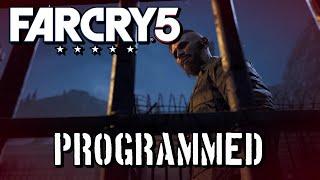 Far Cry 5 - Programmed