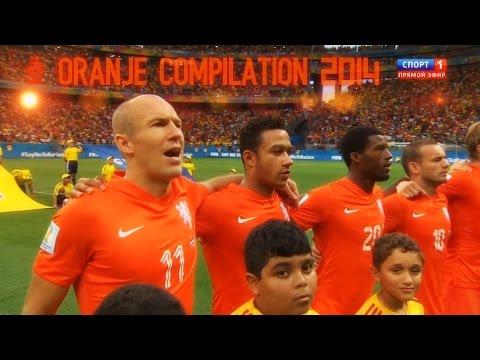 The Netherlands' National Team 2014 Compilation (Oranje Compilation 2014)