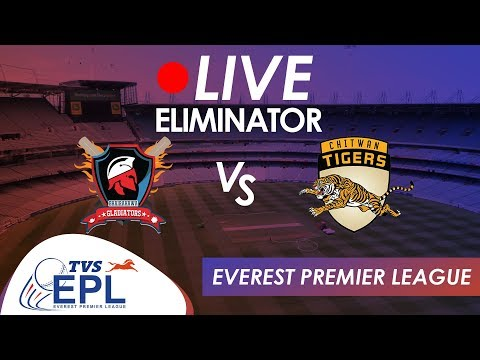 Live Cricket!! TVS EPL - ELIMINATOR | Bhairahawa Gladiators Vs Chitwan Tigers