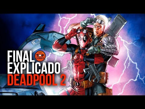 Final explicado Deadpool 2 l ¿Posible unión con el MCU?