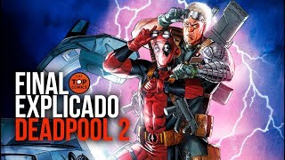 Final explicado Deadpool 2 l ¿Posible unión con el MCU?