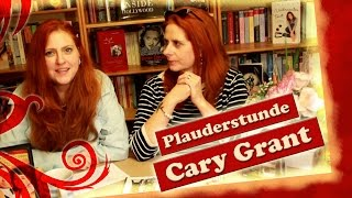 Glimmerfee Plauderstunde über Cary Grant Thumbnail