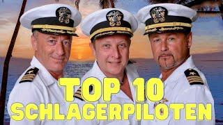 Die TOP 10 HITS unserer SCHLAGERPILOTEN 😍 Mega Hit Mix 👨🏻✈️
