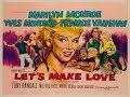 MARILYN MONROE - Let's Make Love ~ MOVIE TRAILER