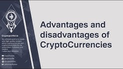 Advantages and disadvantages of CryptoCurrencies