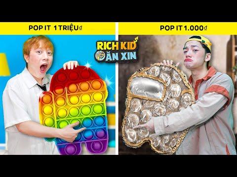 Rich Kid & Ăn Xin: POP IT Siêu Giàu VS POP IT Tái Chế!