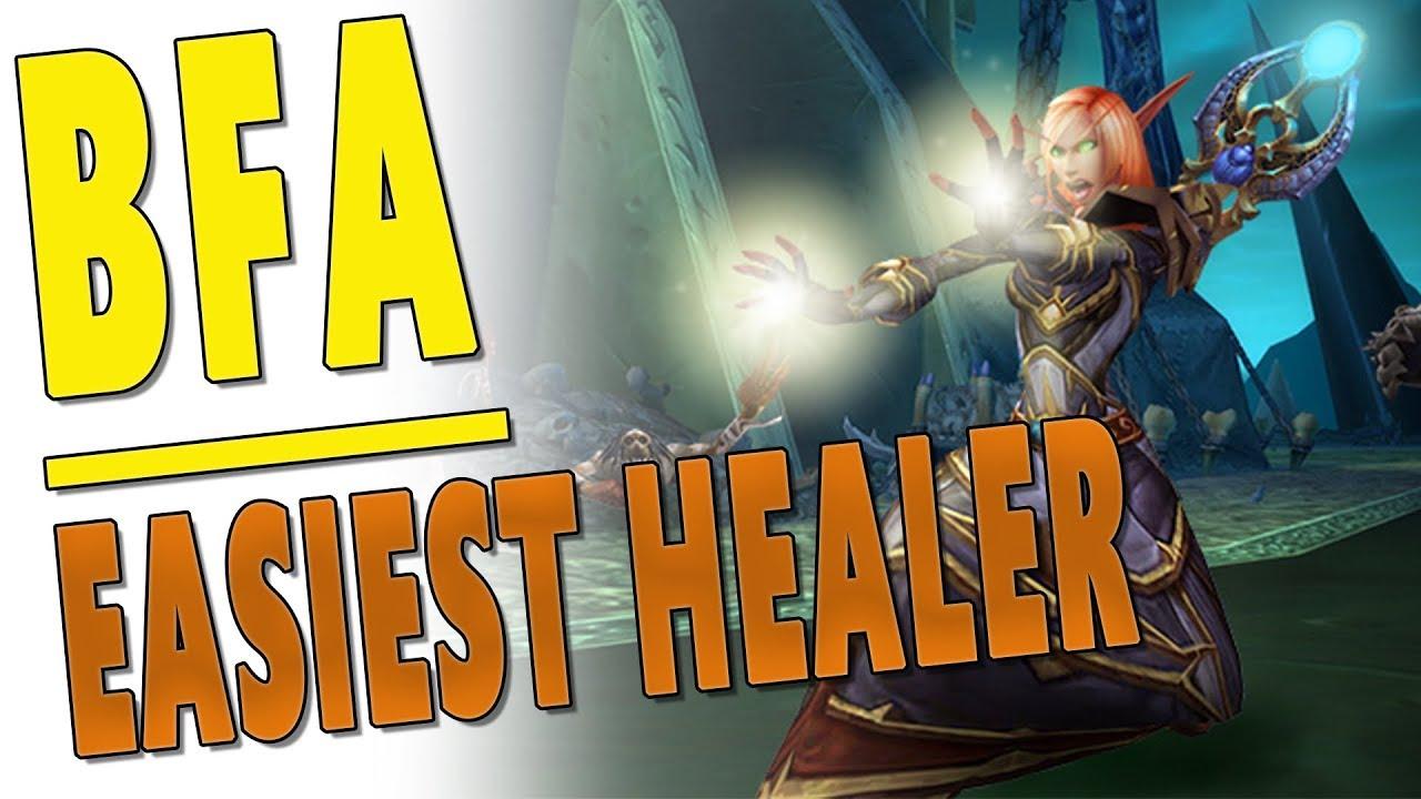 BfA 8 1 5 Easiest Healer Class to Play *RANKED* | Best Beginner