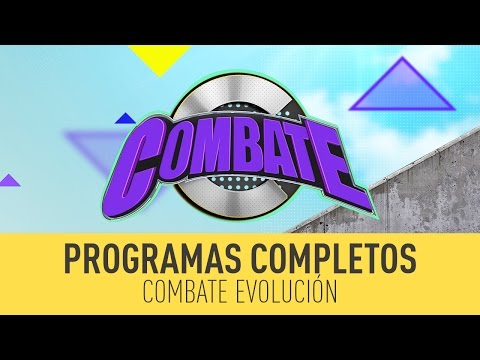 Combate Evolución: Programa del 24 de...