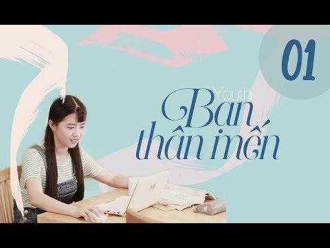 Bạn Thân Mến – Tập 1| Ngu Thư Hân, Triệu Chí Vĩ, Vương Nghiên Chi| Thanh Xuân – Tình Cảm – Lãng Mạn