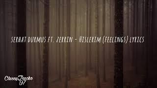 Serhat Durmus - Hislerim Feat. Zerrin Lyrics (W English Translation)