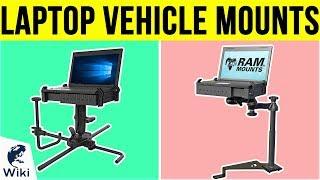 8 Best Laptop Vehicle Mounts 2019