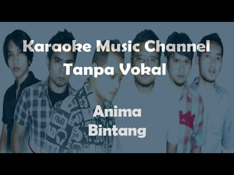 Karaoke Anima - Bintang | Tanpa Vokal