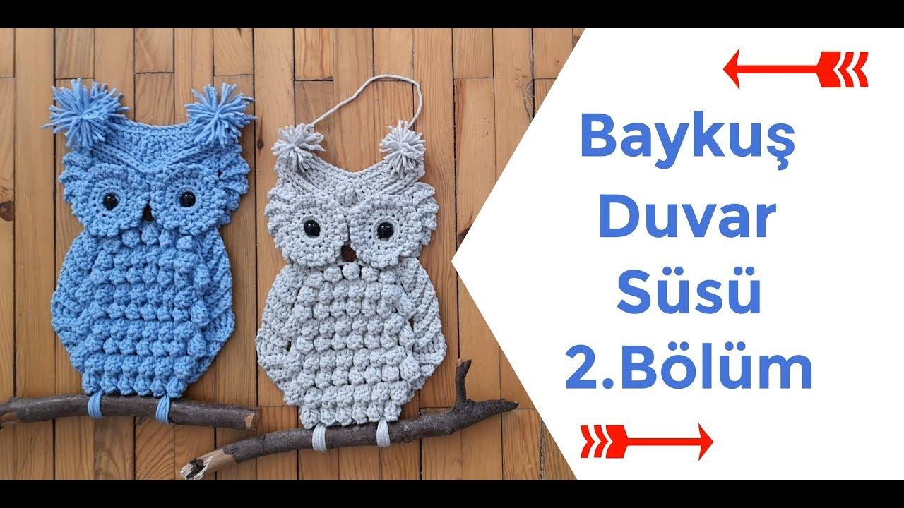 Baykuş Duvar Süsü | 2.bölüm | Owl Decoration İdeas | Part 2