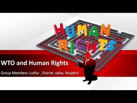 WTO and Human rights | Learn about WTO (World Trade Organisation)