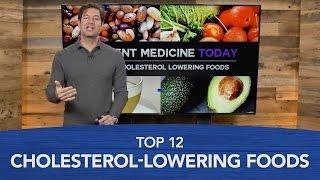 Top 12 Cholesterol-Lowering Foods