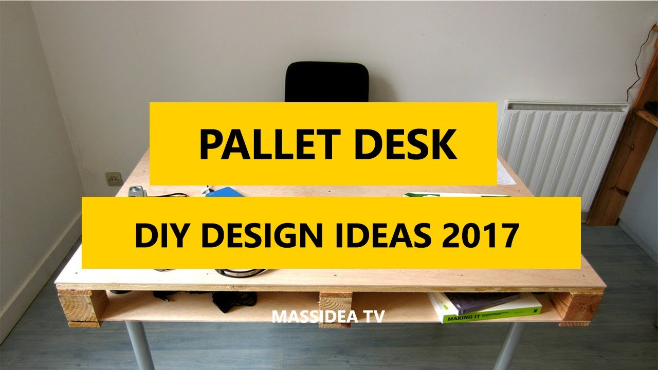 50+ Awesome DIY Pallet Desk Ideas Designs 2017 - YouTube